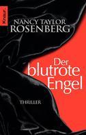 Nancy Taylor Rosenberg: Der blutrote Engel ★★★