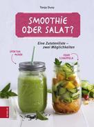 Tanja Dusy: Smoothie oder Salat? ★★★★★