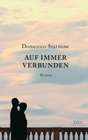 Domenico Starnone: Auf immer verbunden ★★★★