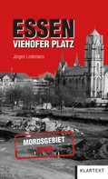 Jürgen Lodemann: Essen Viehofer Platz