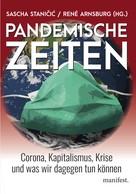 Sascha Staničić: Pandemische Zeiten