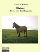 Aileen P Roberts: Rhiann - Nebel über den Highlands ★★★★★