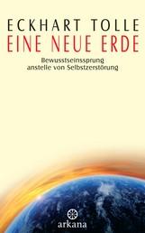 Eine neue Erde - Bewusstseinssprung anstelle von Selbstzerstörung