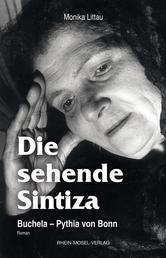 Die sehende Sintiza - Buchela - Pythia von Bonn