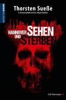 Thorsten Sueße: Hannover sehen und sterben ★★★
