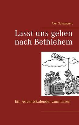 Lasst uns gehen nach Bethlehem