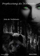 Melanie Häcker: Prophezeiung des Wolfskindes