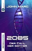 John Marc: 2085 ★★