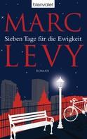 Marc Levy: Sieben Tage für die Ewigkeit ★★★★