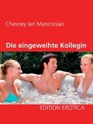 Chesney Ian Manconian: Die eingeweihte Kollegin ★★★★★