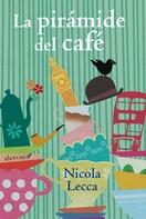 Nicola Lecca: La pirámide del café