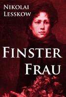 Lesskow Nikolai: Finsterfrau