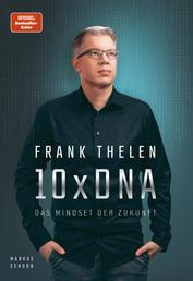 10xDNA – Das Mindset der Zukunft
