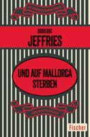 Roderic Jeffries: Und auf Mallorca sterben ★★★★