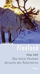 Lesereise Finnland - Das letzte Postamt diesseits des Polarsterns