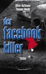 Der Facebook-Killer - Thriller