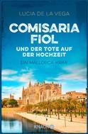 Lucia de la Vega: Comisaria Fiol und der Tote auf der Hochzeit ★★★★
