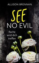 See No Evil - Rache wird dich treffen