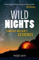 Phoebe Smith: Wild Nights