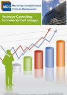 Prof. Dr. Harry Schröder: Vertriebscontrolling kundenorientiert anlegen