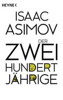 Isaac Asimov: Der Zweihundertjährige ★★★★