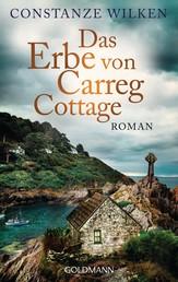 Das Erbe von Carreg Cottage - Roman