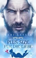 Kari Lessír: Plus Size für die Liebe ★★★★