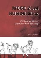 Ines Kizildere: Wege zum Hundeherz ★★★★★