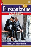 Gitta Holm: Fürstenkrone Classic 29 – Adelsroman