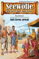 Roy Palmer: Seewölfe - Piraten der Weltmeere 264 ★★★★
