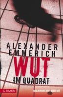Alexander Emmerich: Wut im Quadrat ★★★