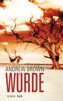 Andrew Brown: Würde ★★★★