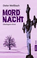 Dieter Weißbach: Mordnacht ★★★★★