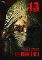 Julie Cameron: 13 SHADOWS, Band 35: DIE DUNKELHEIT