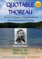 Henry David Thoreau: Quotable Thoreau