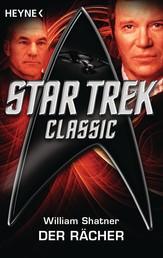 Star Trek - Classic: Der Rächer - Roman