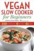 Rockridge Press: Vegan Slow Cooker for Beginners