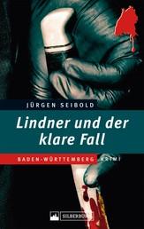 Lindner und der klare Fall - Filstal-Krimi