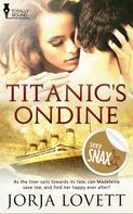 Jorja Lovett: Titanic's Ondine