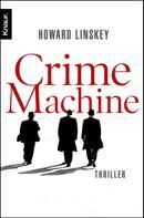 Howard Linskey: Crime Machine ★★★★