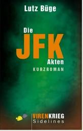 Die Jfk-Akten - Virenkrieg Sidelines 1