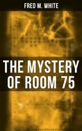 The Mystery of Room 75 - Crime Thriller