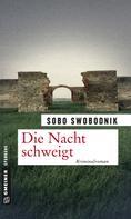 Sobo Swobodnik: Die Nacht schweigt ★★★