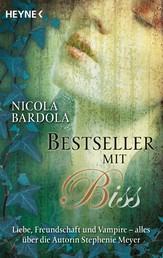 Bestseller mit Biss - Liebe, Freundschaft und Vampire - alles über die Autorin Stephenie Meyer
