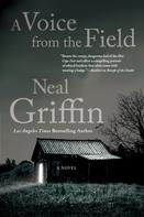 Neal Griffin: A Voice from the Field