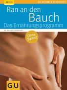 Michael Despeghel: Ran an den Bauch. Das Ernährungsprogramm ★★★