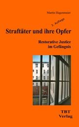 Straftäter und ihre Opfer - Restorative Justice im Gefängnis