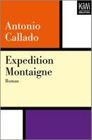 Antonio Callado: Expedition Montaigne