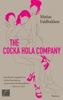 Matias Faldbakken: The Cocka Hola Company ★★★