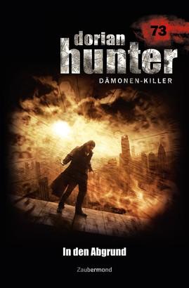 Dorian Hunter 73 - In den Abgrund